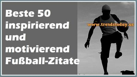 Spruche Motivation Fussball Fussball Zitate