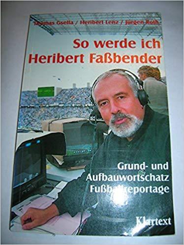 Die besten Sprüche von Heribert Fassbender